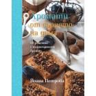 Аромати от сърцето на дома: 80 рецепти с пълнозърнесто брашно