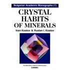 Кристолни свойства на минералите / Crystal habits of minerals