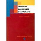 Conflits. Confiance. Democratie